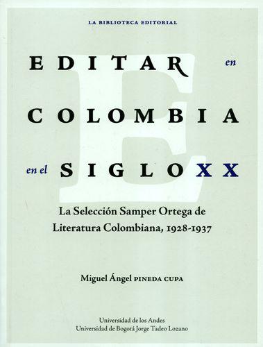 Editar en Colombia en el siglo XX. La selección Samper Ortega de Literatura Colombiana, 1928-1937
