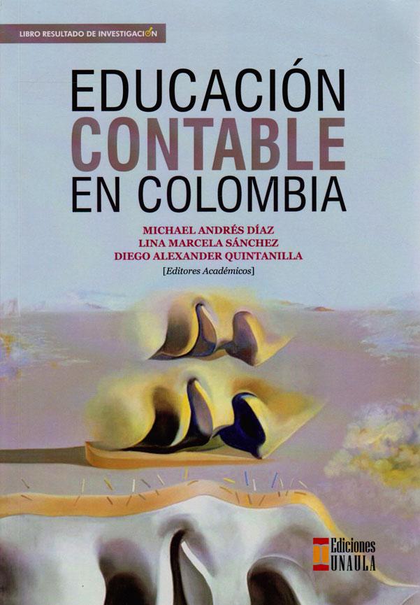 Educación Contable en Colombia. Libro Resultado de Investigación