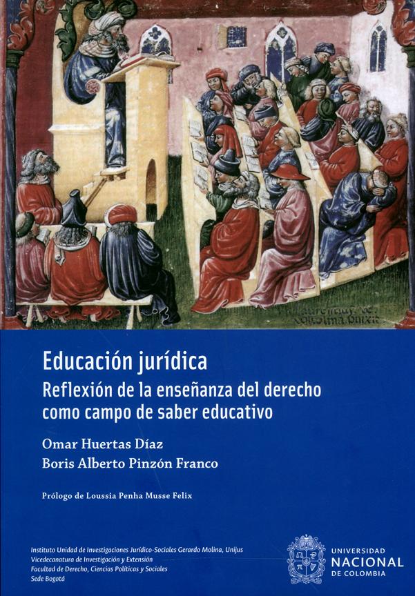 Educación Jurídica. Reflexión de la enseñanza del derecho como campo de saber educativo