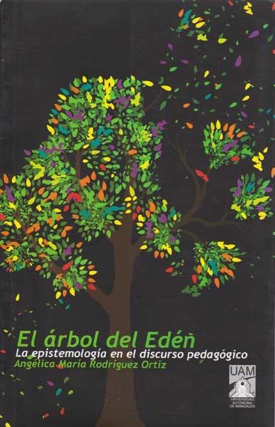 El árbol del Edén. La epistemología en el discurso pedagógico