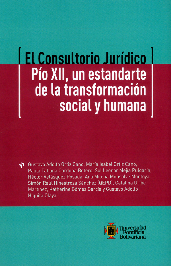 El consultorio jurídico Pío XII, un estandarte de la transformación social y humana