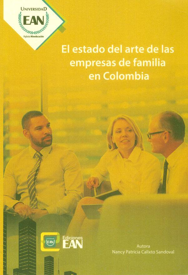 El estado del arte de las empresas de familia en Colombia