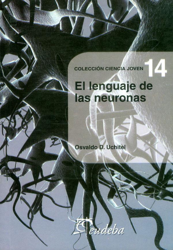 El Lenguaje De Las Neuronas