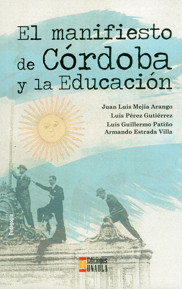 El manifiesto de Córdoba y la Educación