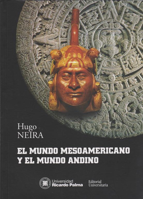 El Mundo Mesoamericano Y El Mundo Andino