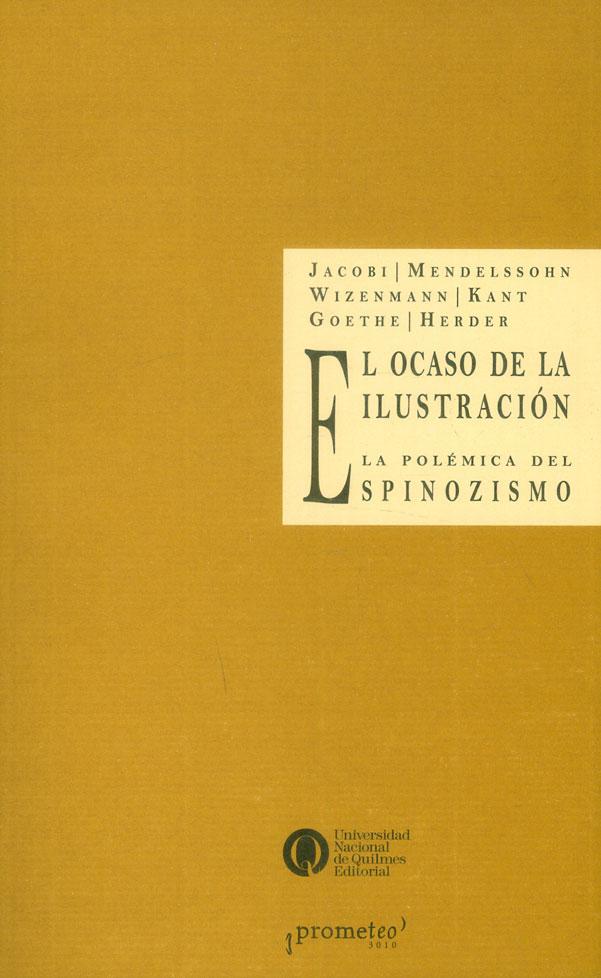 El Ocaso De La Ilustración:  La Polémica Del Spinozismo