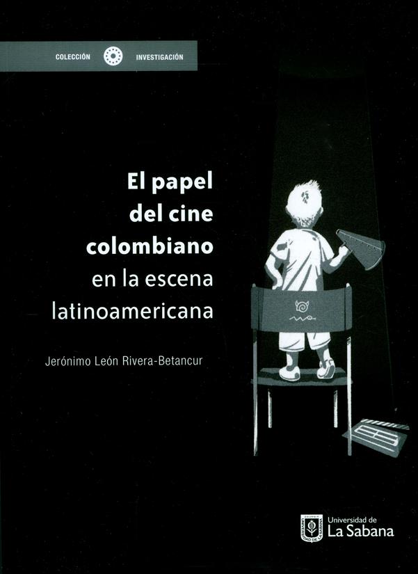 El papel del cine colombiano en la escena latinoamericana
