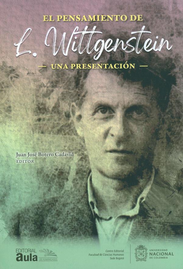 El Pensamiento De L. Wittgenstein. Una presentación