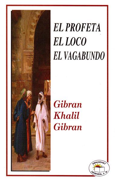 Libro Impreso El Profeta El Loco El Vagabundo Promolibro