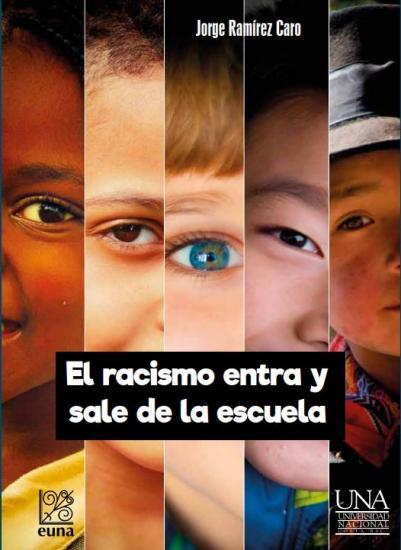 El Racismo Entra Y Sale De La Escuela
