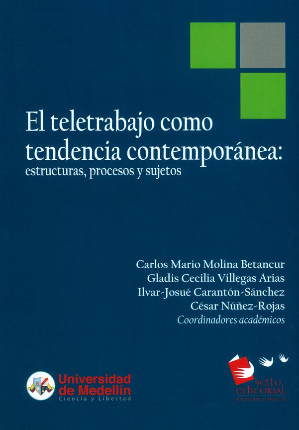 El teletrabajo como tendencia contemporánea: estructuras, procesos y sujetos