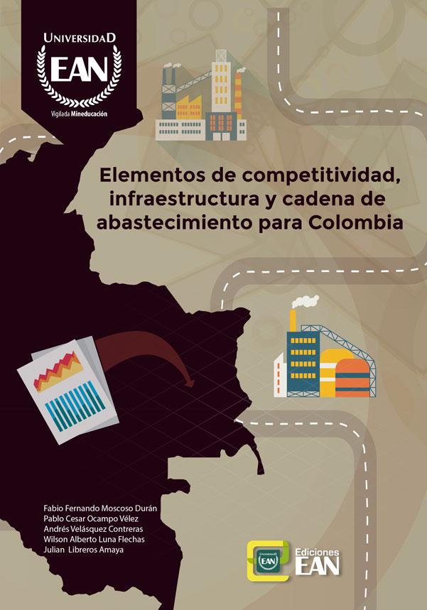 Elementos de competitividad, infraestructura y cadena de abastecimiento para Colombia