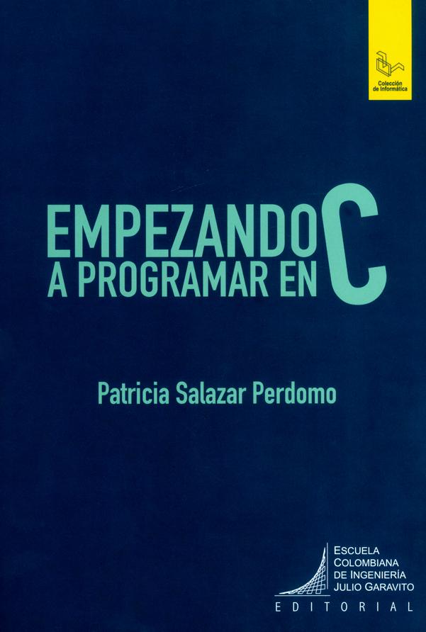 Empezando a programar en C. Guía 2