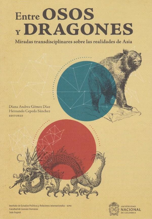 Entre Osos y Dragones. Miradas transdisciplinares sobre las realidades de Asia