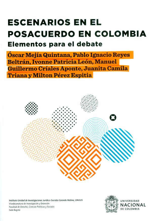 Escenarios en el posacuerdo en Colombia. Elementos para el debate