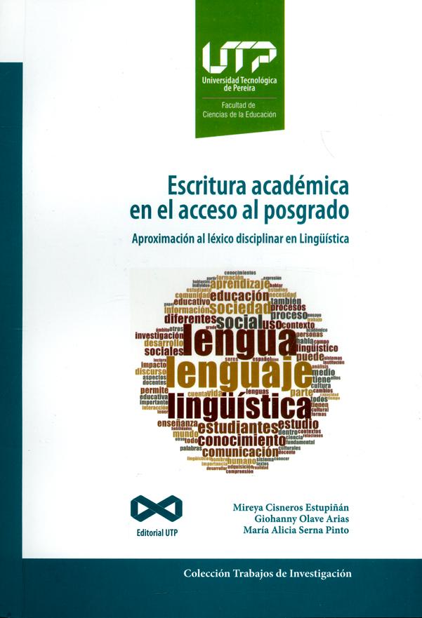 Escritura académica en el acceso al posgrado. Aproximación al léxico disciplinar en Lingüistica