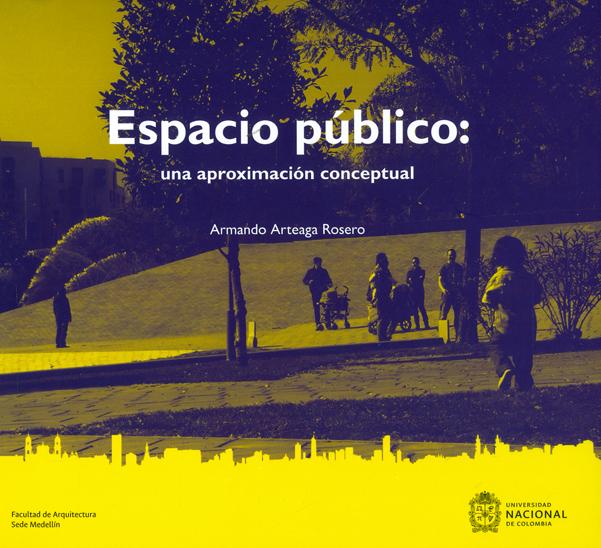 Espacio Público: Una aproximación conceptual