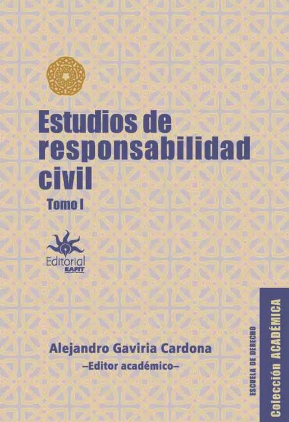 Estudios de Responsabilidad Civil. Tomo I