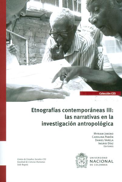 Etnografías contemporáneas III: las narrativas en la investigación antropológica