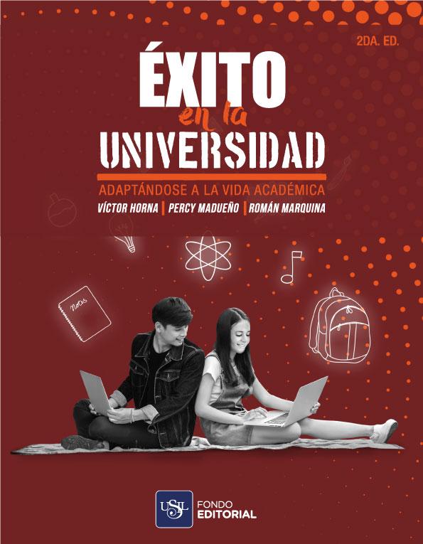 Éxito En La Universidad. Adaptándose A La Vida Académica.