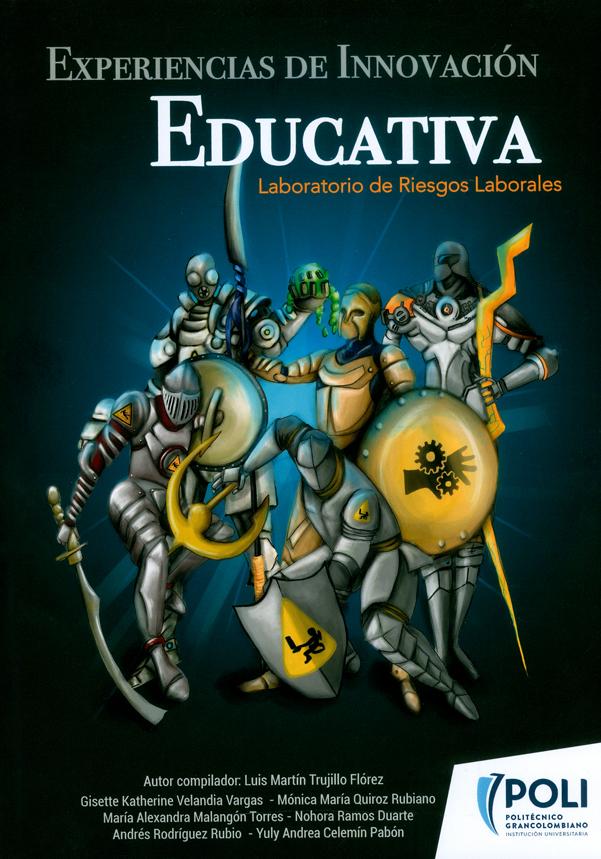 Experiencias de innovación educativa. Laboratorio de Riesgos Laborales. Tomo. 2