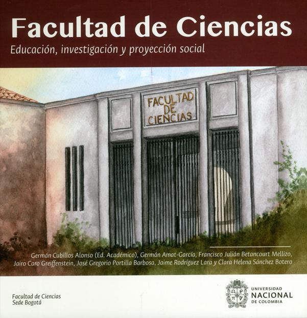 Facultad de Ciencias. Educación, investigación y proyección social