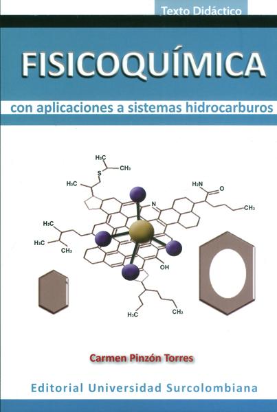 Fisicoquímica con aplicaciones a sistemas hidrocarburos
