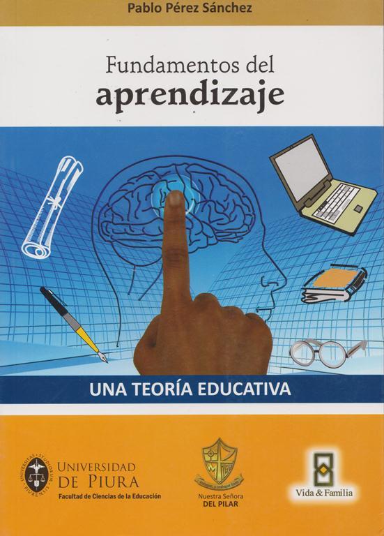 Una Teoría Educativa.  Vol. 1 Fundamentos Del Aprendizaje