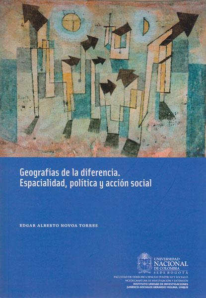 Geografías de la diferencia. Espacialidad, política y acción social