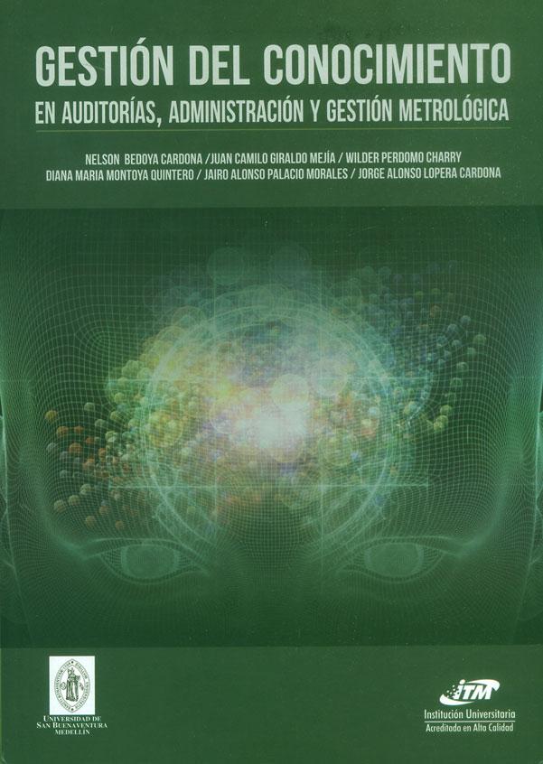 Gestión del conocimiento en auditorías, administración y gestión metrológica