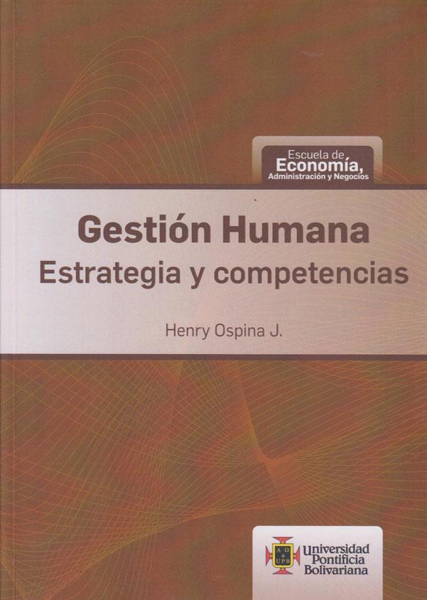 Gestión Humana Estrategia y Competencias