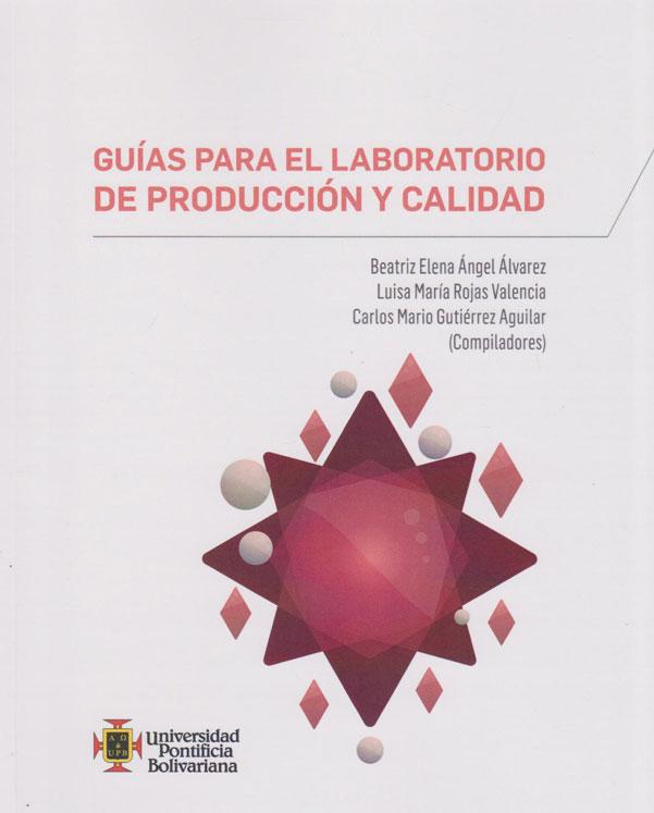 Guías para el Laboratorio de Producción y Calidad