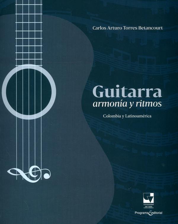 Guitarra, armonía y ritmos. Colombia y Latinoamérica