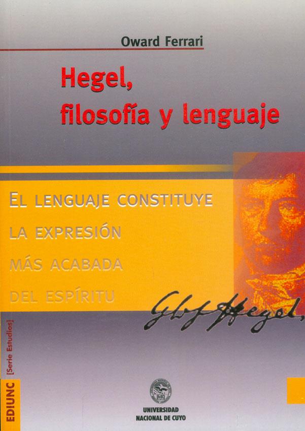 Hegel. Filosofía Y Lenguaje