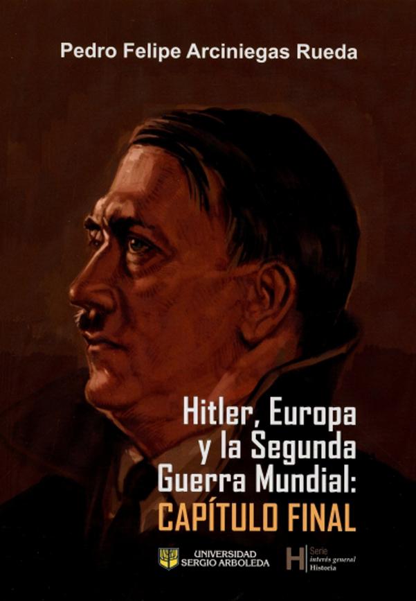 Hitler, Europa, y la Segunda Guerra Mundial: Capítulo final