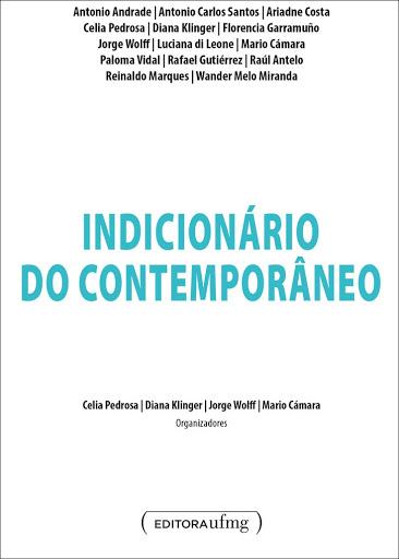 Indicionário Do Contemporâneo. 1a Ed.