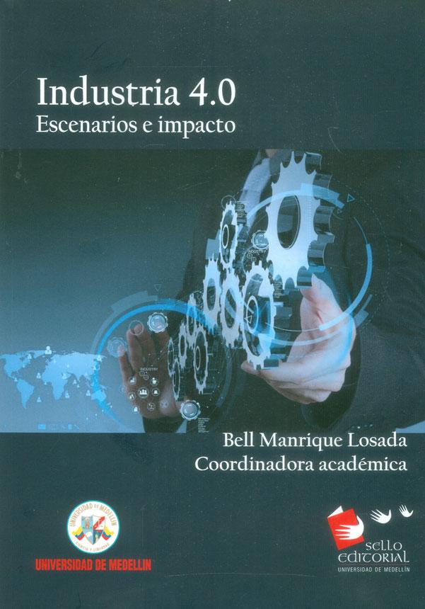Industria 4.0 Escenarios e impacto