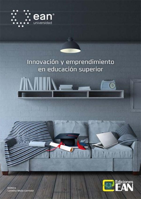 Innovación y emprendimiento en la educación superior
