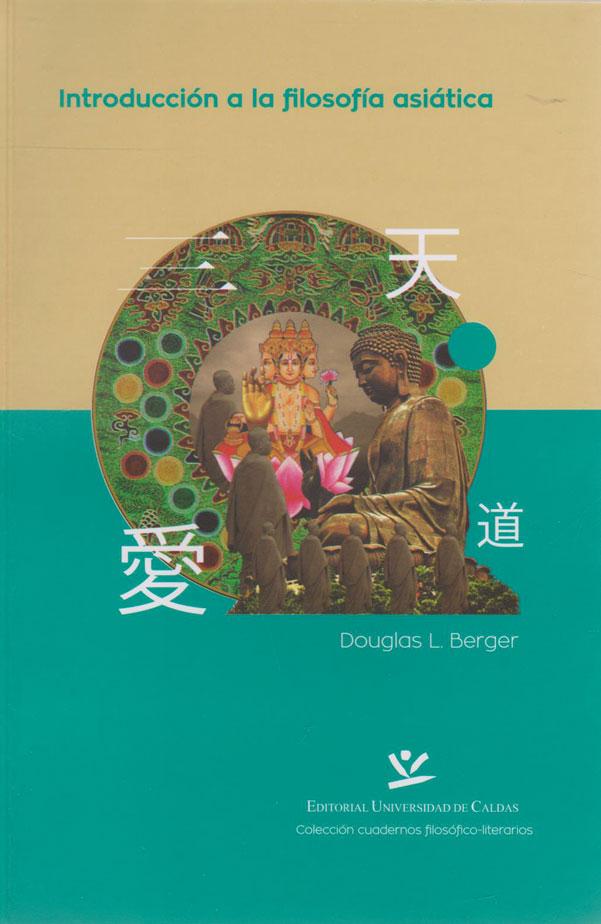 Introducción a la Filosofía Asiática. Colección Cuadernos Filosófico-literarios