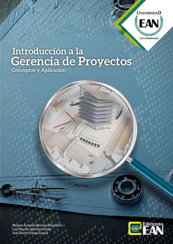 Introducción a la gerencia de proyectos. Conceptos y aplicación