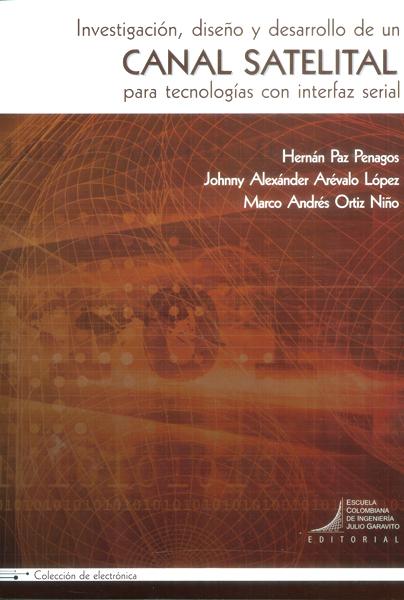 Investigación, diseño y desarrollo de un canal satelital para tecnologías con interfaz serial