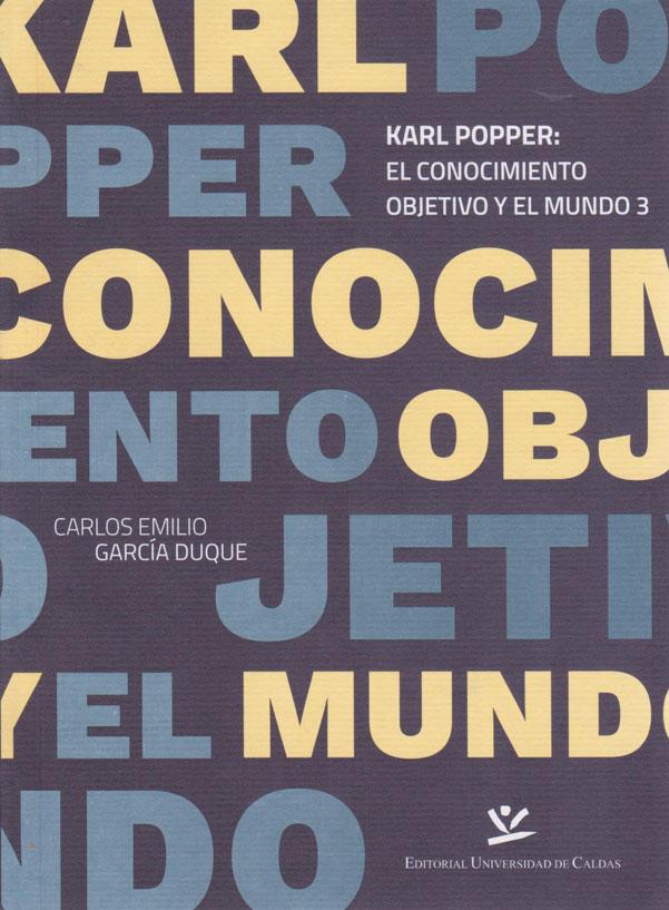 karl-popper:El Conocimiento Objetivo y el Mundo 3