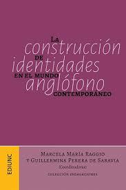 La Construcción De Identidades En El Mundo Anglófono Contemporáneo