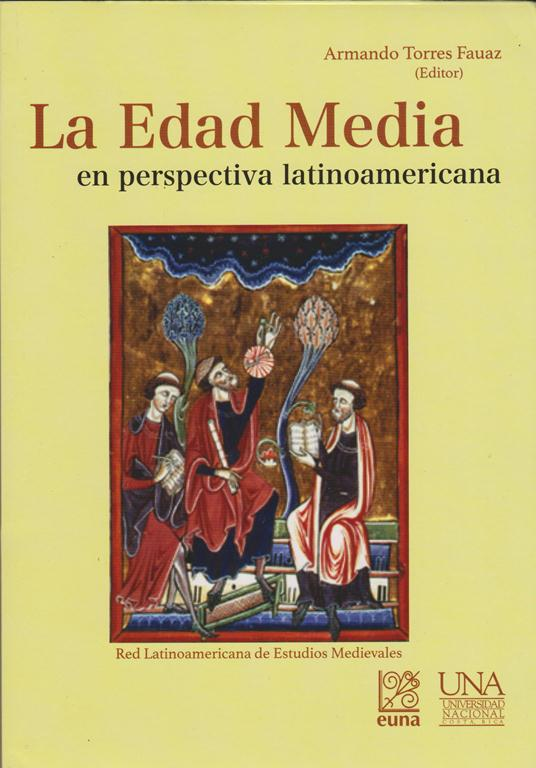 La Edad Media En Perspectiva Latinoamericana