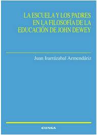 La Escuela Y Los Padres En La Filosofía De La Educación De John Dewey