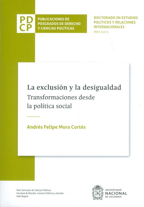 La exclusión y la desigualdad. Transformaciones desde la política social