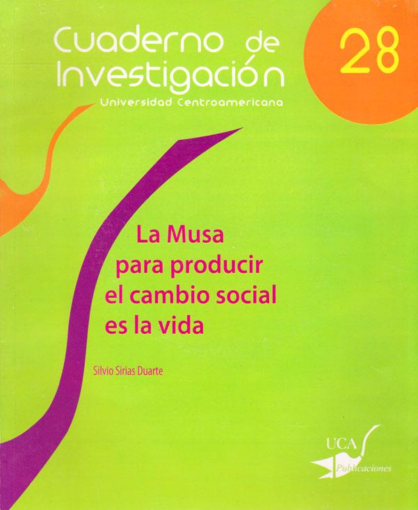 """""""La musa para producir el cambio social es la vida (Cuaderno de Investigación N°28 """")"""