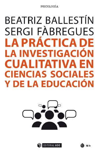 La Práctica De La Investigación Cualitativa De Ciencias Sociales Y De La Educación