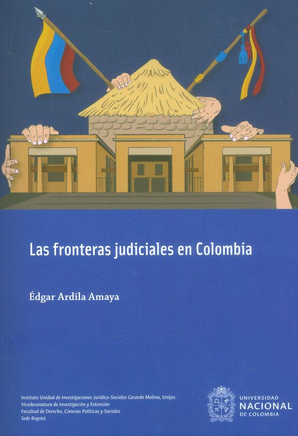 Las fronteras judiciales en Colombia