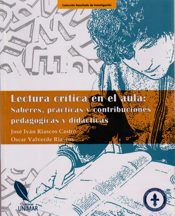 Lectura Crítica en el Aula: Saberes, Prácticas y Contribuciones Pedagógicas y Didácticas. Colección Resultado de Investigación